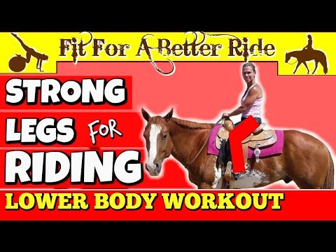 EQUESTRIAN WORKOUT - Develop Strong Fit LEGS for Riding Your Horse- NO GYM Needed