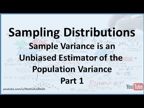 The Sample Variance is an Unbiased Estimator of the Population Variance - Part 1