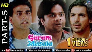 Garam Masala - Part 5 | Akshay Kumar & John Abraham | Hindi Movies | Best Comedy Scenes