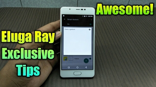 Eluga Ray Special tips and tricks...