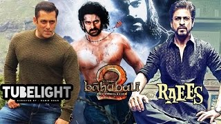 TOP 8 Most Awaited Movies Of 2017 | Tubelight, Raees, Baahubali 2, Kaabil & More...