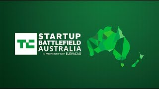 Live from Startup Battlefield Australia 2017