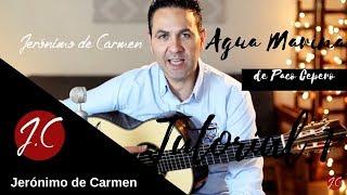 CÓMO TOCAR AGUA MARINA CON PARTITURA Y TABLATURA,TUTORIAL 1, Jerónimo de Carmen-Guitarra Flamenca