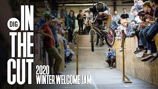 2020 WINTER WELCOME JAM - DIG BMX - IN THE CUT