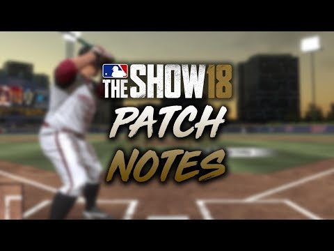 Here's What the New Patch Changed in MLB The Show 18 (Patch 1.11)