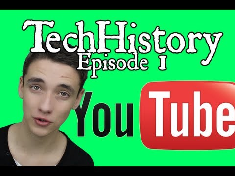 Tech History Ep 1: The History Of YouTube