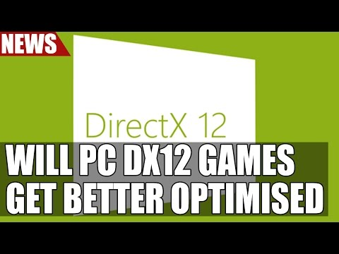 Will PC DX12 Titles Get Better Optimized? Microsoft Release PIX On PC For DirectX 12