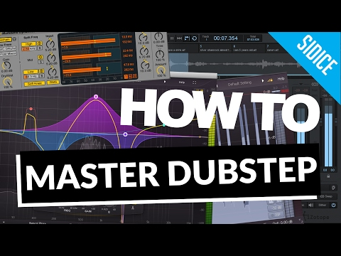HOW TO MASTER A DUBSTEP TRACK