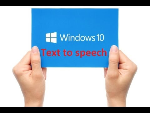 how the text to speech works in Windows 10 - Howtosolveit