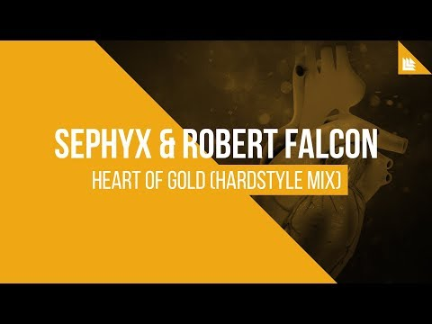 Sephyx & Robert Falcon - Heart Of Gold (Hardstyle Mix)