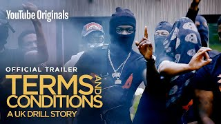 Terms & Conditions: A UK Drill Story | Official Trailer | YouTube Originals