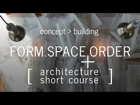 Developing the Architectural Concept - Architecture Short Course (Part 2)