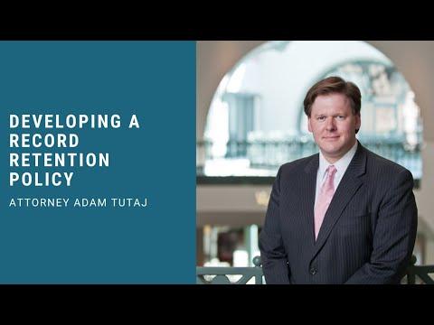 Developing a Record Retention Policy - Attorney Adam Tutaj