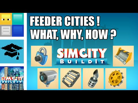 SimCity BuildIt - Why do YOU need a Feeder City? | AYB68
