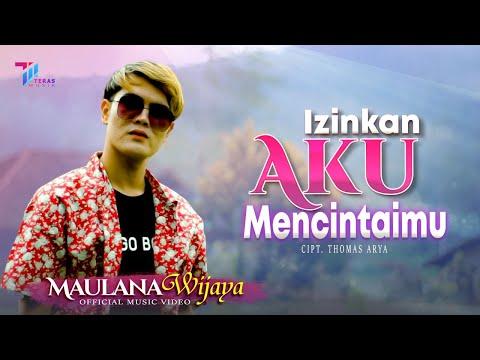 Download Lagu Maulana Wijaya Izinkan Aku Mencintaimu Mp3
