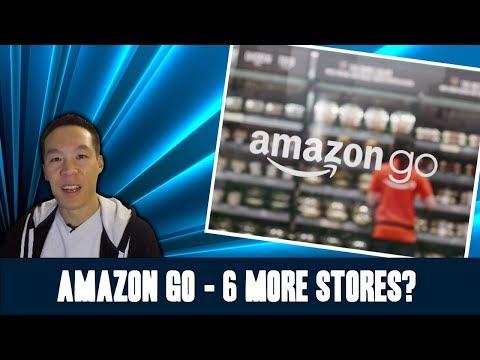Nukem384 News: Amazon Go To Open 6 More Stores?