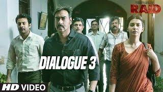 Raid  (Dialogue Promo 3) | Ajay Devgn | Ileana D
