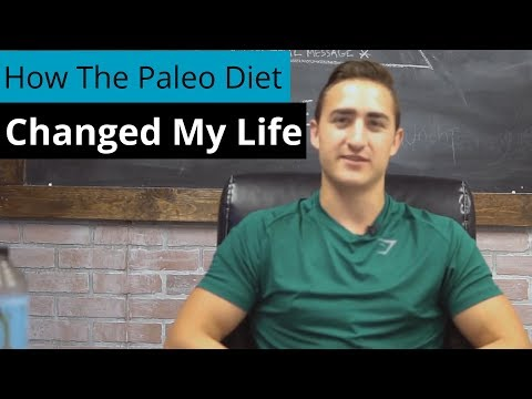 How The Paleo Diet Changed My Life