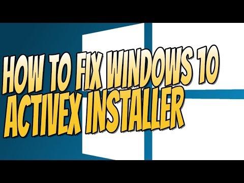 How To Fix Windows 10 ActiveX Installer Easy Tutorial