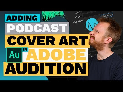 Podcast Cover Art Now Included in Adobe Audition ID3 Tag Editor
