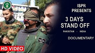 Three Days Standoff: Pakistan - India | 26 Feb 2020 (ISPR Official Video)