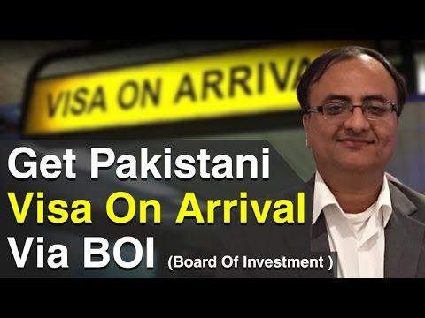 Get Pakistani Visa On Arrival Via BOI Board Of Investment