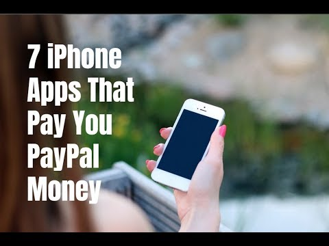 7 iPhone Apps That Pay You PayPal Money in 2017