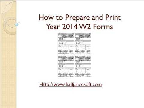 How to Print W-2 Form 2014
