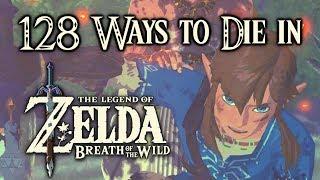 128 Ways to Die in Zelda: Breath of the Wild