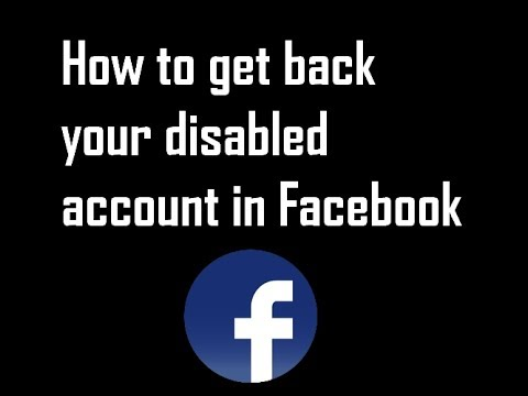 How to get back your disabled account in Facebook