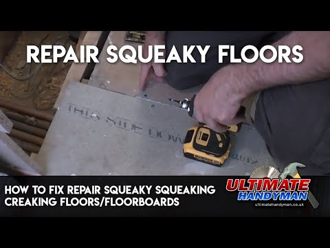 how to fix repair squeaky squeaking creaking floors/floorboards