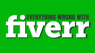 Everything Wrong With Fiverr