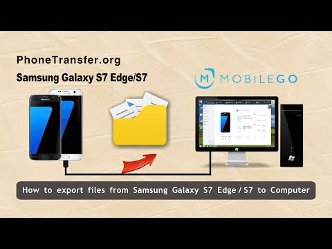 How to Export Files from Samsung Galaxy S7 Edge / S7 to Computer for Backup