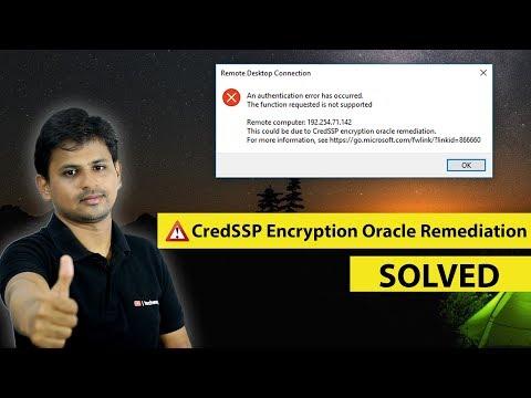 CredSSP Encryption Oracle Remediation Error in Windows 10 (SOLVED)