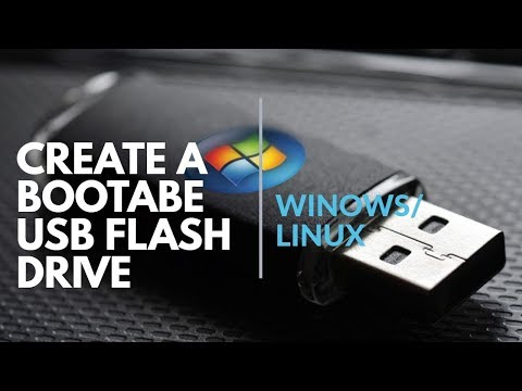 Create a Bootable USB Flash drive for Windows/Linux