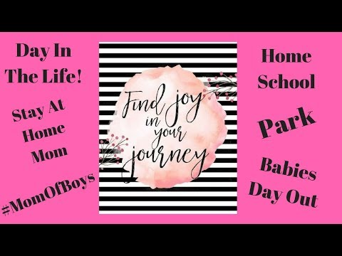 HOME SCHOOL / Day In The Life of A stay at home Mom