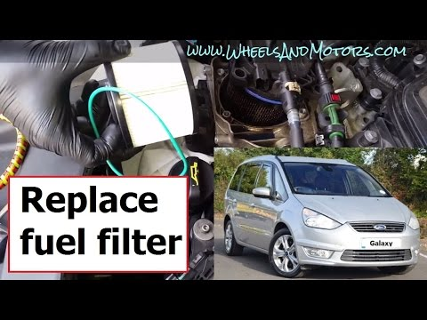 How to replace diesel fuel filter Ford Galaxy/S-Max/Mondeo 2.0 TDCi