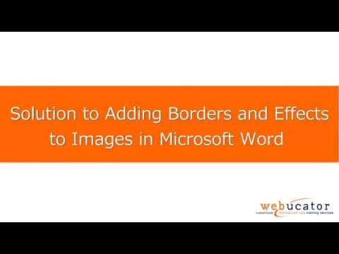 Adding Borders and Effects to Pictures in Microsoft Word