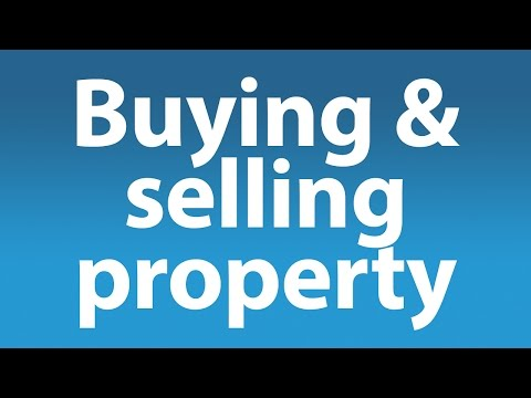 Buying and Selling Property