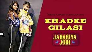 Khadke Glassy - Jabariya Jodi | DANCE VIDEO | |Sidharth , Parineeti C| Yo Yo Honey Singh
