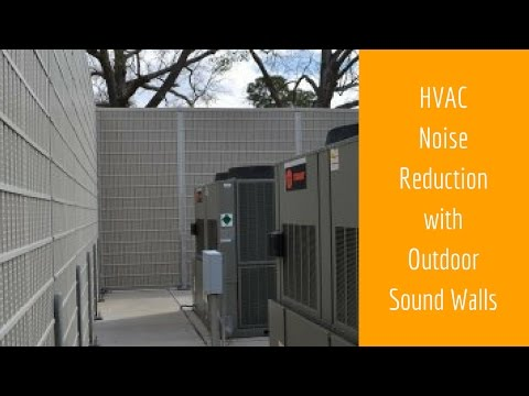 HVAC Noise Reduction with Outdoor Sound Walls