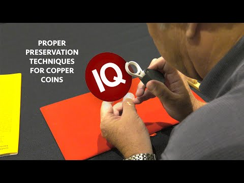 CoinWeek IQ: Proper Preservation Techniques for Copper Coins - 4K Video