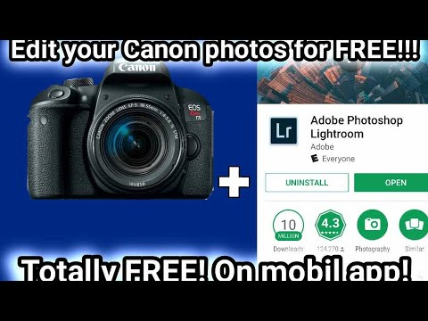 Canon T7i photos in Lightroom Mobil for FREE