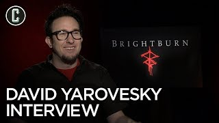 Brightburn: Director David Yarovesky Interview
