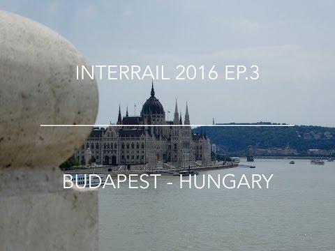 HUNGARY | BUDAPEST | Interrail 2016 Ep. 3