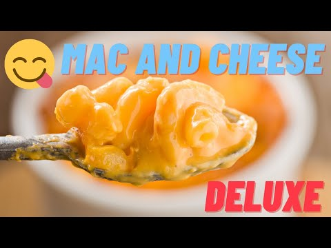 ▶️How To Cook Mac & Cheese Deluxe ( The King of Mac+Cheese) Step-by-Step Directions