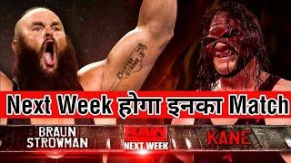 Kane VS Braun Strowman : Next Week On Raw !!