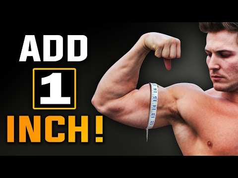 Add An Inch To Your Arms | How To Get Bigger Biceps!