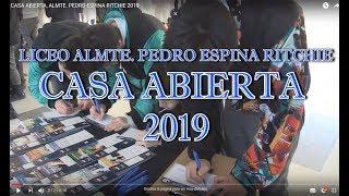 CASA ABIERTA, ALMTE. PEDRO ESPINA RITCHIE 2019