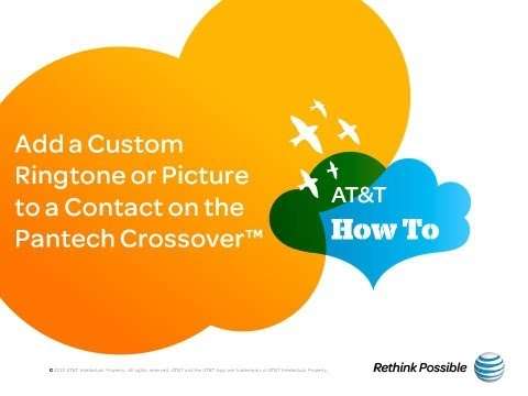 Add a Custom Ringtone or Picture to a Contact on the Pantech Crossover™: AT&T How To Video Series